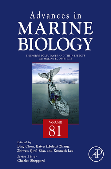 Advances in marine biology, vol. 81 : emerging pollutants and their effects on marine ecosystems
