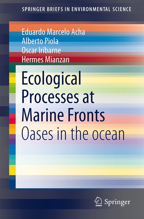 Ecological processes at marine fronts: oases in the ocean