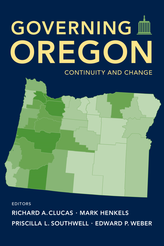 Governing Oregon: Continuity and Change