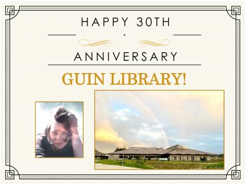 Happy 30th Anniversary Guin Library