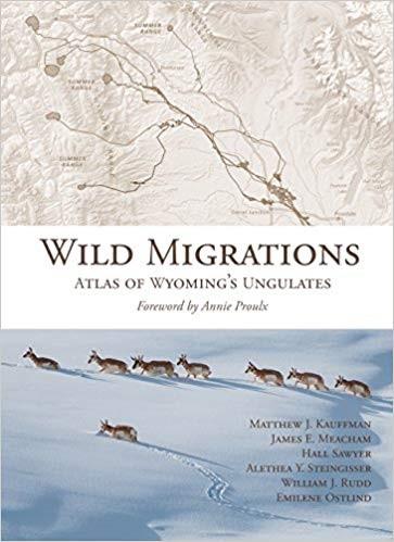 Wild migrations: atlas of Wyoming's ungulates